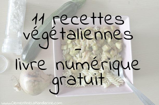 Livre numérique gratuit de recettes végétaliennes
