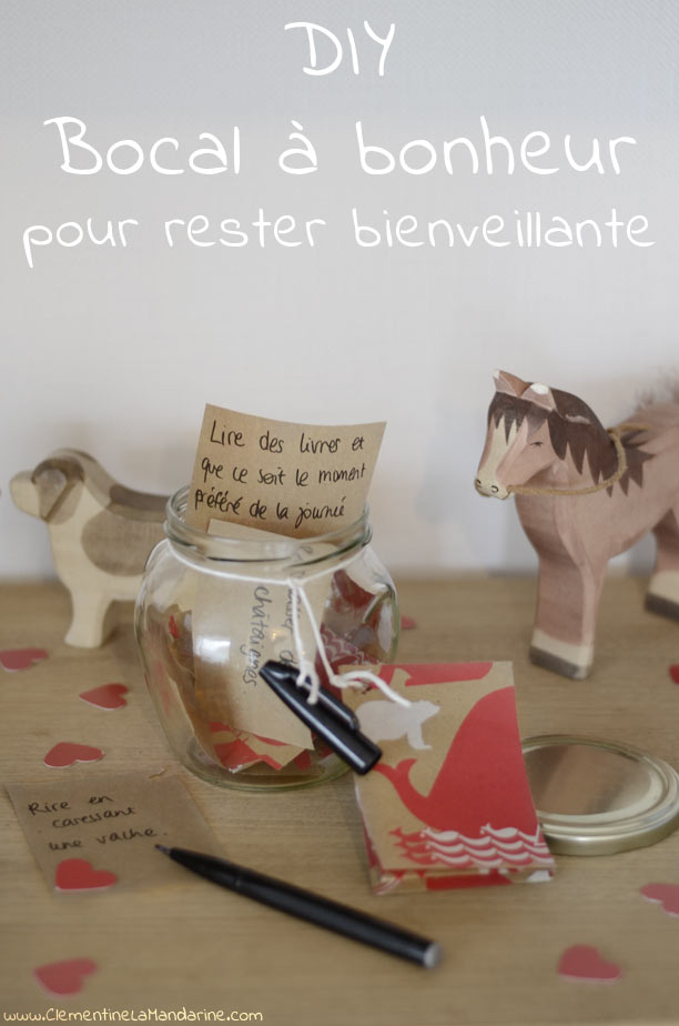 Le bocal à bienveillance : un condensé de bons souvenirs pour rester positive avec tes enfants
