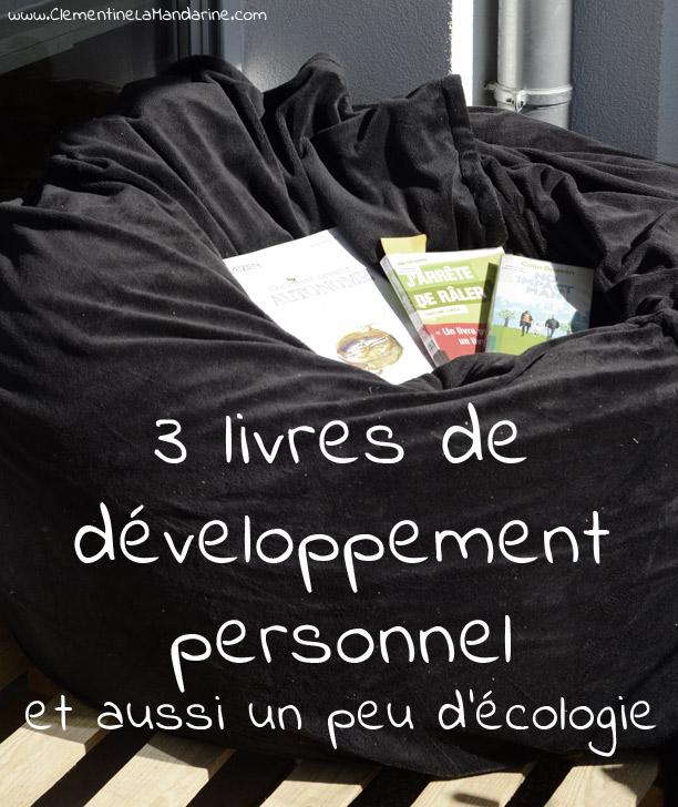 3 livres sur le développement personnel et l'écologie
