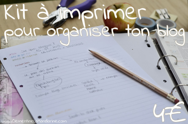 kit-a-imprimer-organise-ton-blog-clementine-la-mandarine