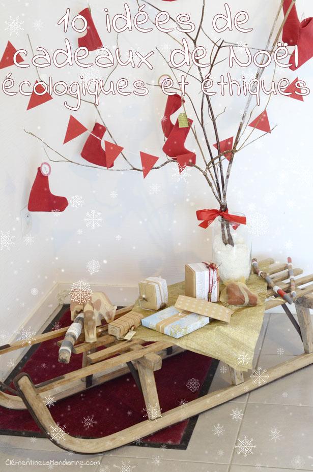 Nos listes de Noël + 10 idées de cadeaux écolo   Clémentine la Mandarine 7c21881d1881