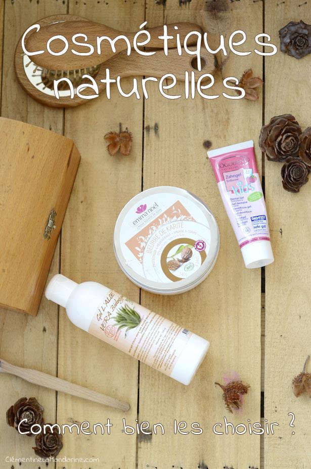 Comment bien choisir ses cosmétiques naturelles