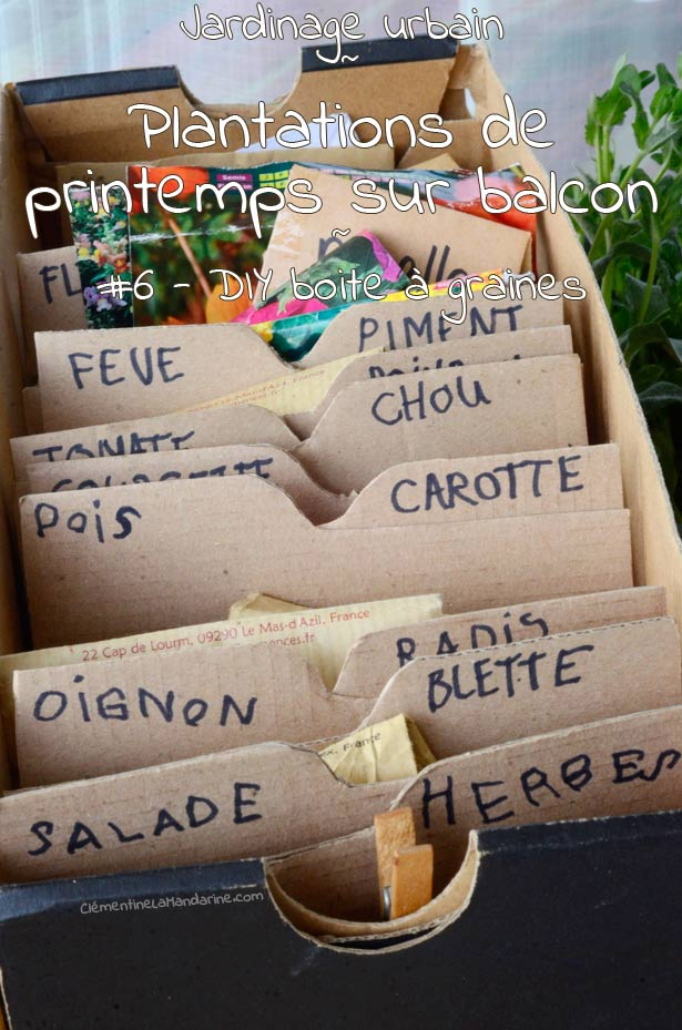 Jardinage urbain de printemps #6 – DIY boite à graines
