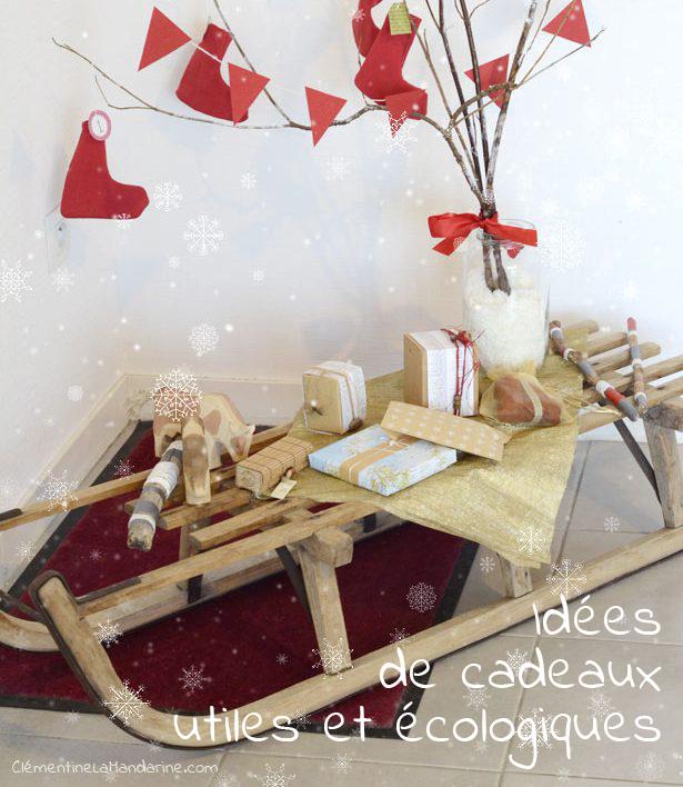 Noël : idées de cadeaux utiles et écolo